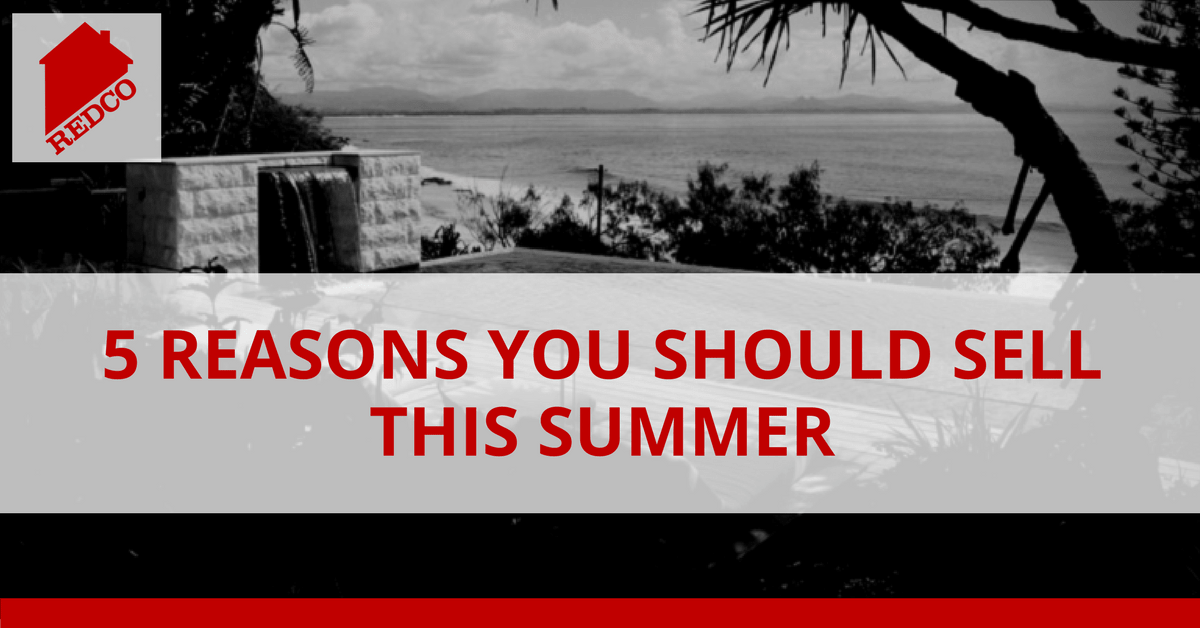 5 Reaons You Should Sell This Summer